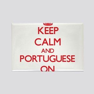 Keep Calm and Portuguese ON Magnets